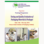 INTENSIVE TRAINING CERTIFICATE COURSE ON PACKAGING TECHNOLOGY AT IIP HYDERABAD ( 1st OCTOBER - 31st OCTOBER, 2018)